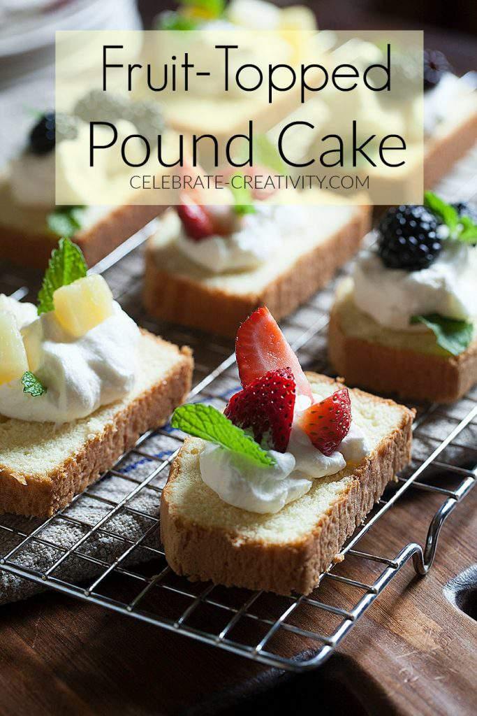 pound cake fruit slices